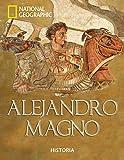 Alejandro Magno (NATGEO HISTORIA)
