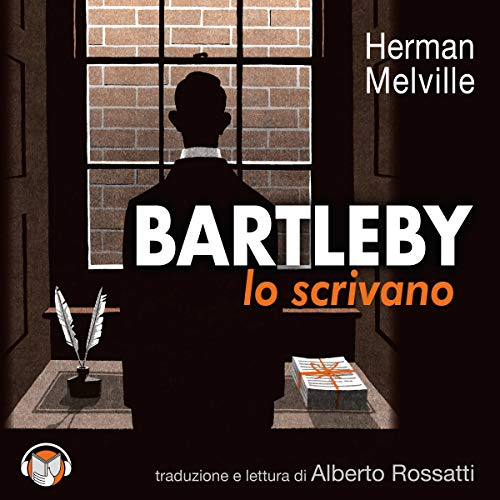 Bartleby lo scrivano. Una storia di Wall Street audiobook cover art
