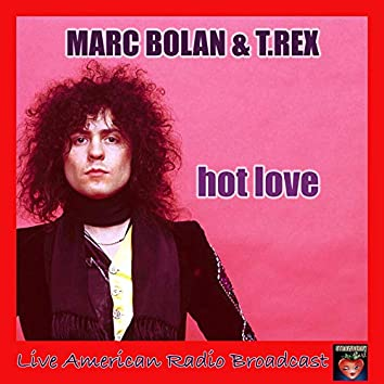 Hot Love (Live)