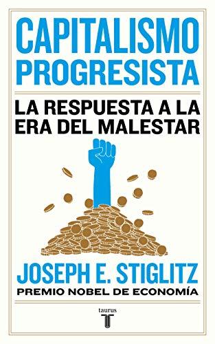 Capitalismo progresista: La respuesta a la era del malestar