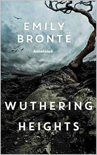 Wuthering Heights Annotated (Penguin Classics) (English Edition)
