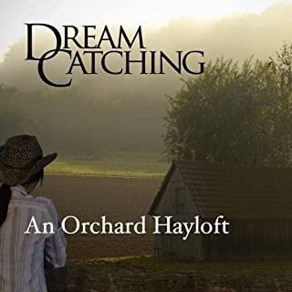 DreamCatching: An Orchard Hayloft cover art