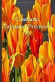 Cuaderno Tulipanes Preciosos: Lleve un registro de todas sus actividades con este cuaderno fácil de seguir.