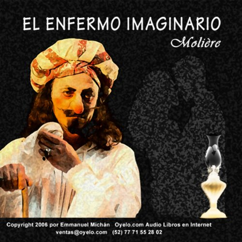 El Enfermo Imaginario [The Imaginary Invalid] audiobook cover art