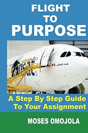 Flight To Purpose: A Step-By-Step Guide To Your Assignment