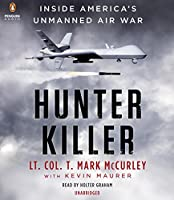 Hunter Killer: Inside America's Unmanned Air War