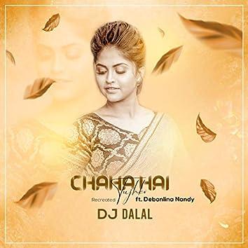 Chaha Hai Tujhko Recreated (feat. Debonlina Nandy Recreated)