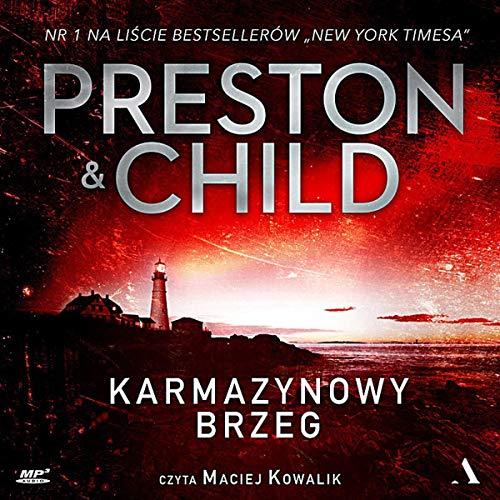 Karmazynowy brzeg [Crimson Shore] Audiobook By Lincoln Child, Douglas Preston cover art