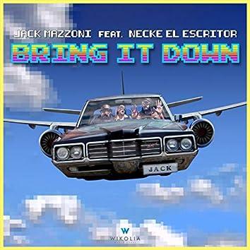 Bring It Down (feat. Necke el Escritor)