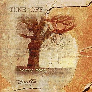 Choppy Mood - Single