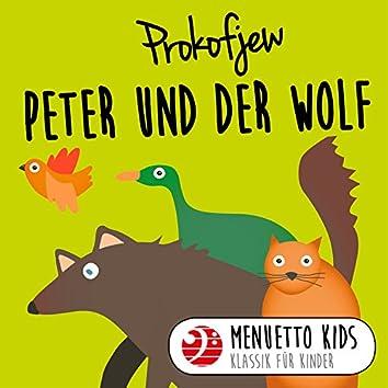 Prokofjew: Peter und der Wolf (Menuetto Kids - Klassik für Kinder)