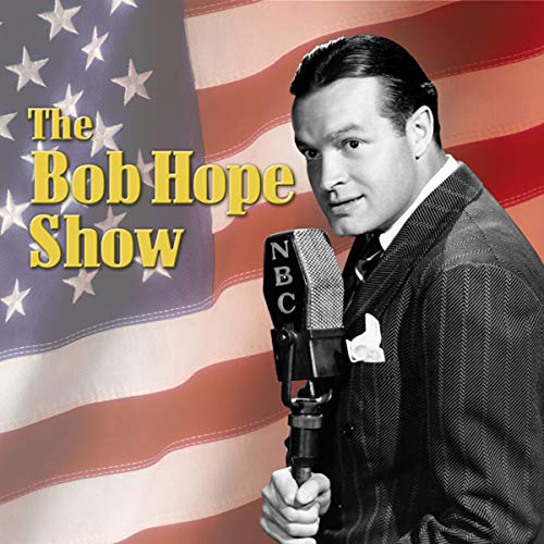Bob Hope Show: Guest Star William Bendix audiobook cover art