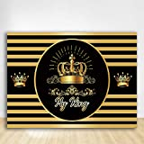 Felizotos Black and Gold Crown My King Backdrop Stripes Happy Birthday Prince Party Background Baby Shower Cake Table Adults Portrait Backdrop