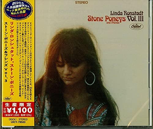 Linda Ronstadt, Stone Poneys And Friends. Vol. III (Japanese Reissue)