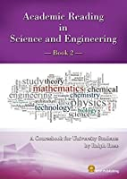 Academic Reading in Science and Engineering —Book2—