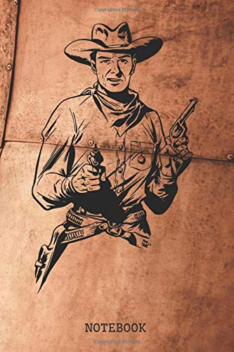 """Notebook: Classic Western Cowboy Planner / Organizer / Lined Notebook (6"""" x 9"""")"""