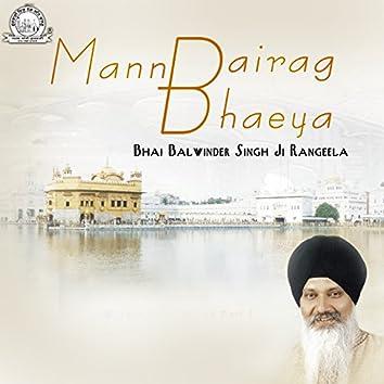 Mann Bairag Bhaeya