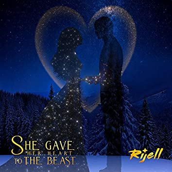 She Gave Her Heart To The Beast