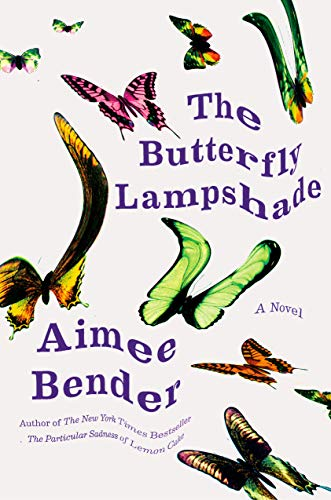 The Butterfly Lampshade - Aimee Bender