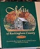 Mills of Rockingham County - Vol II