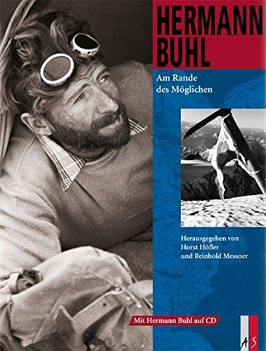 Hermann Buhl: Am Rande des Möglichen: Am Rande des Mglichen (Bergabenteuer)