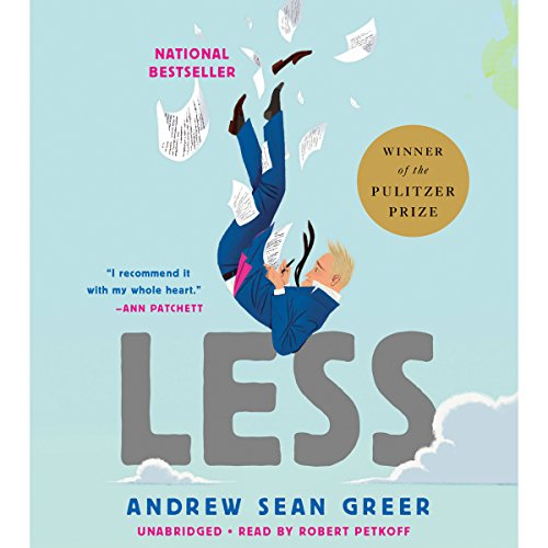 Less                   Written by:                                                                                                                                 Andrew Sean Greer                               Narrated by:                                                                                                                                 Robert Petkoff                      Length: 8 hrs and 17 mins     139 ratings     Overall 4.2
