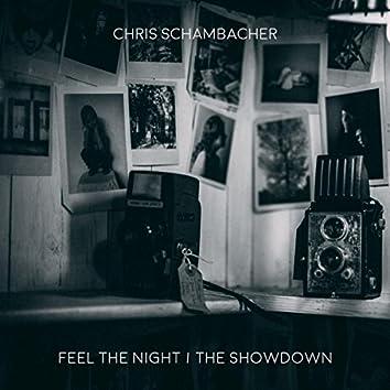 Feel The Night / The Showdown