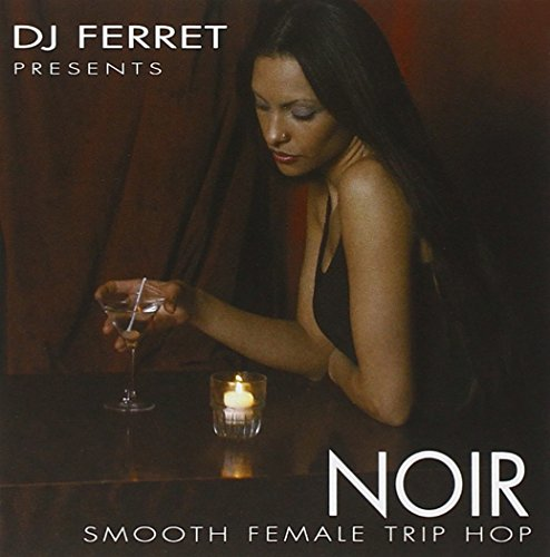 Noir:Smooth Female Trip-Hop