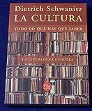 La cultura. Todo lo que hay que saber. La literatura europea