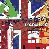 I Hear the Beat - London 2012 (Classic Instrumental)