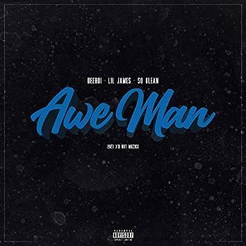 Awe Man