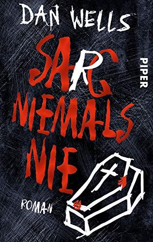 Sarg niemals nie: Roman