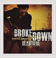 Broke Down Beautiful