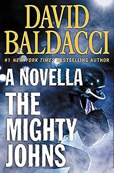 The Mighty Johns: A Novella by [David Baldacci]