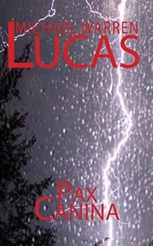 Pax Canina by [Michael Warren Lucas]