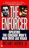 Enforcer: Spilotro: The Chicago Mob's Man Over Las Vegas