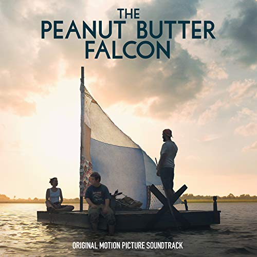 Peanut Butter Falcon (Original Motion Picture Soundtrack)