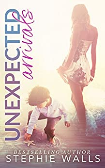 Unexpected Arrivals: A Geneva Key Beach Novel by [Stephie Walls]