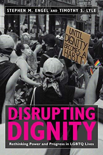 Disrupting Dignity: Rethinking Power and Progress in LGBTQ Lives (LGBTQ Politics)