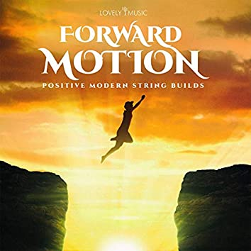 Forward Motion - Positive Modern String Builds