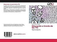 Educación a través de las TIC: Material docente