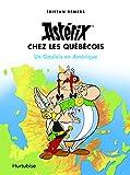 Astérix chez les Québécois - Un Gaulois en Amérique