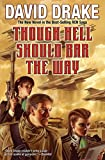 Though Hell Should Bar the Way (RCN Series Book 12)