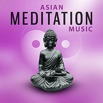 Asian Meditation Music – Songs to Help You Relax, Yoga Training, Deep Sleep, Meditation, Soft Melodies