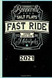 Bonneville Utah Salt Flats Fast Ride Custom And Classic ESTD 1963 Motorcycles 2021: English! Calendar, Scheduler and planner 2021 for motorcyclists and all motorcycle lovers