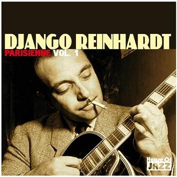 Django Reinhardt: Parisienne, Vol. 1