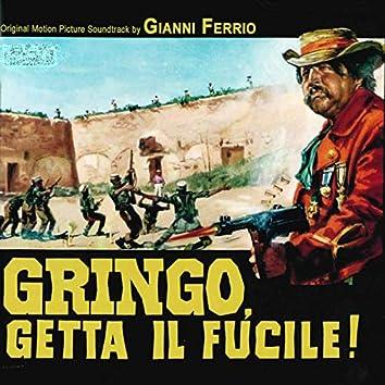 Gringo, getta il fucile (Original Motion Picture Soundtrack)