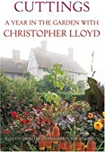 Cuttings: A Year in the Garden with Christopher Lloyd