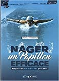 Nager un Papillon Efficace - Progression Technique pour Tous
