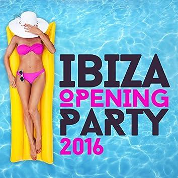 Ibiza Opening Party 2016